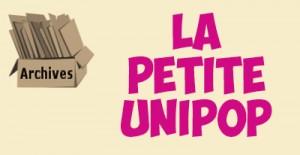 ARCHIVES_PETITE_UNIPOP